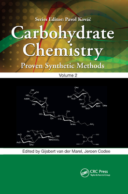 Carbohydrate Chemistry, Volume 2: Proven Synthetic Methods-cover