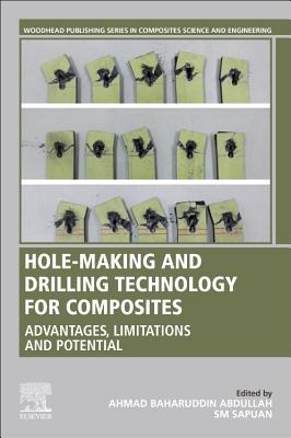 Hole-Making and Drilling Technology for Composites: Advantages, Limitations and Potential-cover
