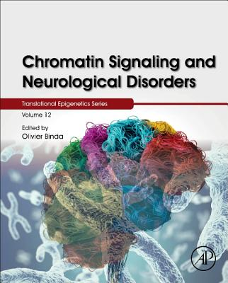 Chromatin Signaling and Neurological Disorders-cover