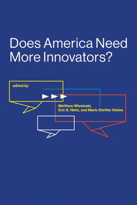 Does America Need More Innovators?-cover