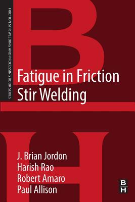 Fatigue in Friction Stir Welding-cover