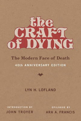 The Craft of Dying: The Modern Face of Death-cover