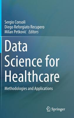 Data Science for Healthcare: Methodologies and Applications-cover
