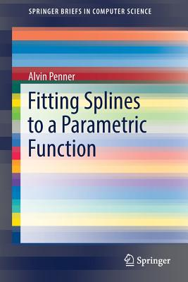 Fitting Splines to a Parametric Function