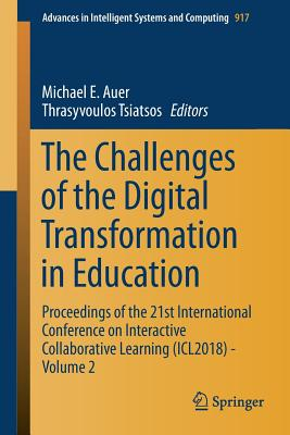 The Challenges of the Digital Transformation in Education: Proceedings of the 21st International Conference on Interactive Collaborative Learning (Icl-cover