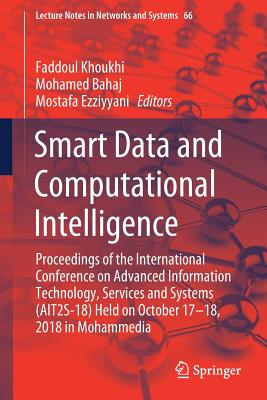 Smart Data and Computational Intelligence: Proceedings of the International Conference on Advanced Information Technology, Services and Systems (Ait2s