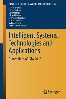 Intelligent Systems, Technologies and Applications: Proceedings of Ista 2018-cover