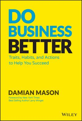 Do Business Better: Traits, Habits, and Actions to Help You Succeed-cover