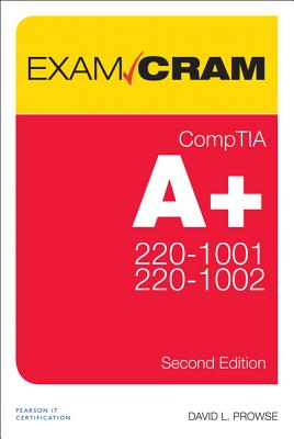 Comptia A+ Core 220-1001 and Core 220-1002 Exam Cram-cover