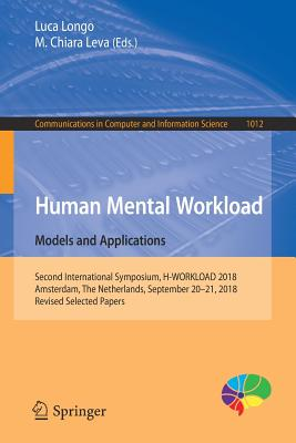 Human Mental Workload: Models and Applications: Second International Symposium, H-Workload 2018, Amsterdam, the Netherlands, September 20-21, 2018, Re-cover