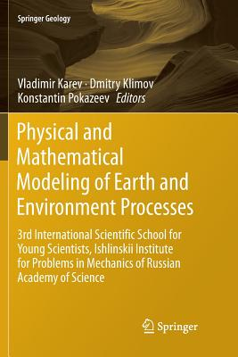 Physical and Mathematical Modeling of Earth and Environment Processes: 3rd International Scientific School for Young Scientists, Ishlinskii Institute