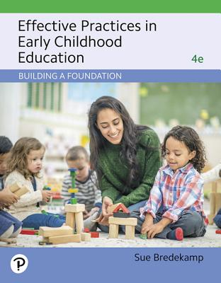 Effective Practices in Early Childhood Education: Building a Foundation-cover