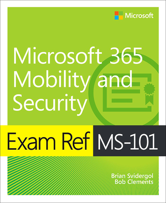 Exam Ref Ms-101 Microsoft 365 Mobility and Security-cover