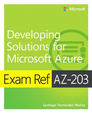 Exam Ref Az-203 Developing Solutions for Microsoft Azure-cover