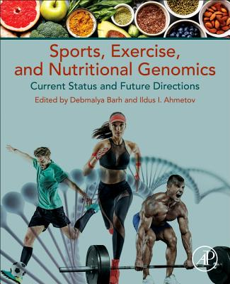 Sports, Exercise, and Nutritional Genomics: Current Status and Future Directions-cover