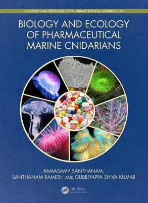 Biology and Ecology of Pharmaceutical Marine Cnidarians-cover