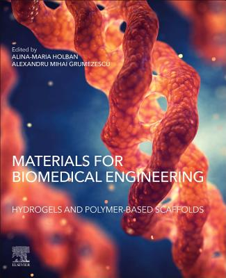 Materials for Biomedical Engineering: Hydrogels and Polymer-Based Scaffolds-cover