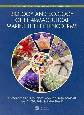 Biology and Ecology of Pharmaceutical Marine Life: Echinoderms-cover