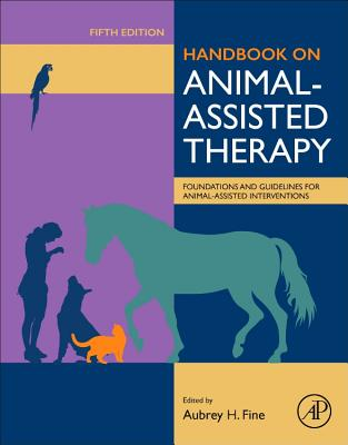 Handbook on Animal-Assisted Therapy: Foundations and Guidelines for Animal-Assisted Interventions-cover