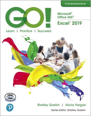 Go! with Microsoft Office 365, Excel 2019 Comprehensive-cover