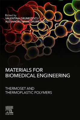 Materials for Biomedical Engineering: Thermoset and Thermoplastic Polymers-cover