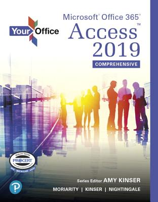 Your Office: Microsoft Office 365, Access 2019 Comprehensive-cover
