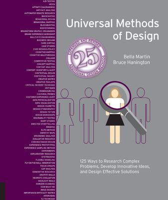 Universal Methods of Design Expanded and Revised: 125 Ways to Research Complex Problems, Develop Innovative Ideas, and Design Effective Solutions-cover