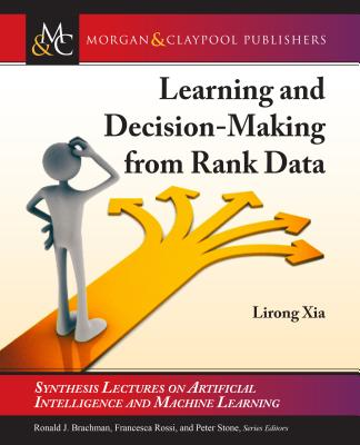 Learning and Decision-Making from Rank Data-cover