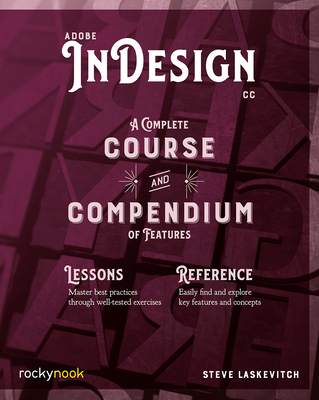Adobe Indesign CC: A Complete Course and Compendium of Features-cover