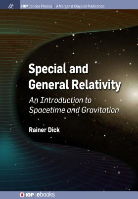 Special and General Relativity: An Introduction to Spacetime and Gravitation-cover