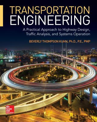 Transportation Engineering: A Practical Approach to Highway Design, Traffic Analysis, and Systems Operation-cover