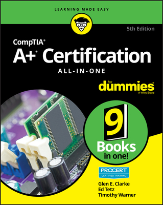 Comptia A+(r) Certification All-In-One for Dummies(r)-cover
