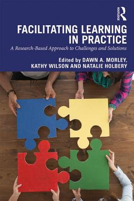 Facilitating Learning in Practice: A Research Based Approach to Challenges and Solutions-cover