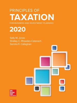 Principles of Taxation for Business and Investment Planning 2020 Edition-cover
