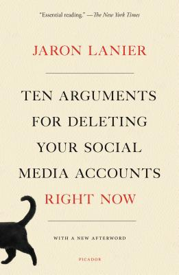 Ten Arguments for Deleting Your Social Media Accounts Right Now-cover