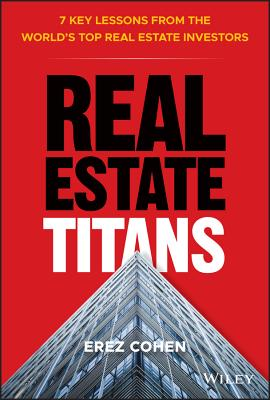 Real Estate Titans: 7 Key Lessons from the World's Top Real Estate Investors-cover