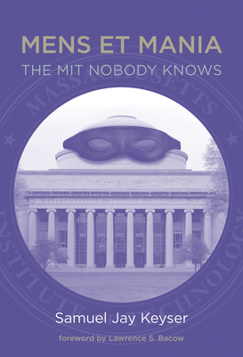 Mens Et Mania: The MIT Nobody Knows-cover