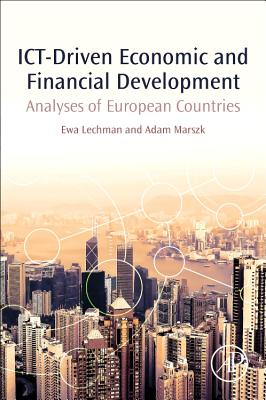 Ict-Driven Economic and Financial Development: Analyses of European Countries-cover