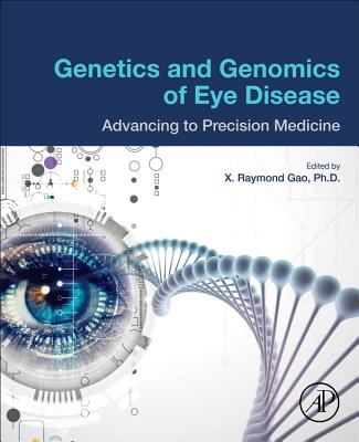 Genetics and Genomics of Eye Disease: Advancing to Precision Medicine-cover