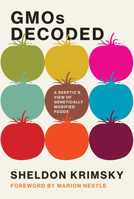 Gmos Decoded: A Skeptic's View of Genetically Modified Foods-cover