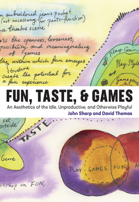 Fun, Taste, & Games: An Aesthetics of the Idle, Unproductive, and Otherwise Playful-cover