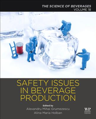 Safety Issues in Beverage Production: Volume 18: The Science of Beverages-cover