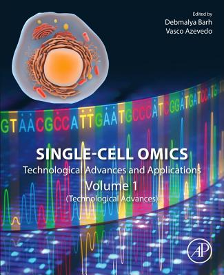 Single-Cell Omics: Technological Advances and Applications-cover