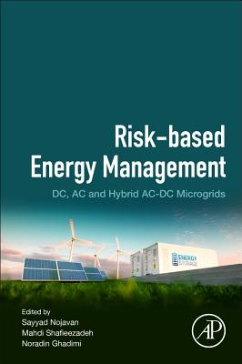 Risk-Based Energy Management: DC, AC and Hybrid Ac-DC Microgrids-cover