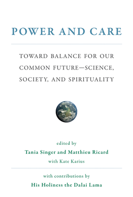 Power and Care: Toward Balance for Our Common Future--Science, Society, and Spirituality-cover