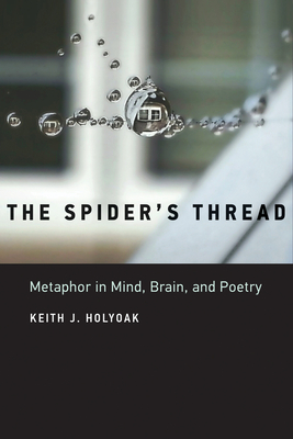 The Spider's Thread: Metaphor in Mind, Brain, and Poetry-cover