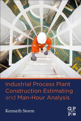 Industrial Process Plant Construction Estimating and Man-Hour Analysis-cover