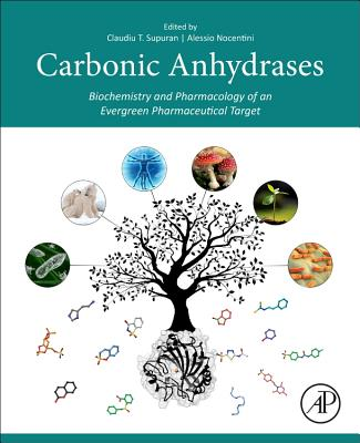 Carbonic Anhydrases: Biochemistry and Pharmacology of an Evergreen Pharmaceutical Target-cover