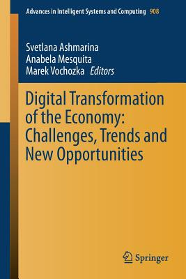 Digital Transformation of the Economy: Challenges, Trends and New Opportunities-cover