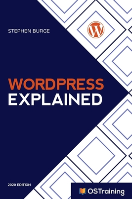 WordPress Explained: Your Step-by-Step Guide to WordPress-cover